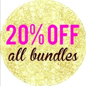 20% All Bundles of 2 or more!!